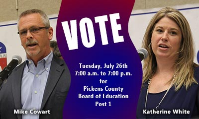 Vote Tuesday, July 26th For Pickens County Board of Education Post 1