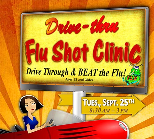 Drive through the DRIVE-THRU FLU SHOT CLINIC