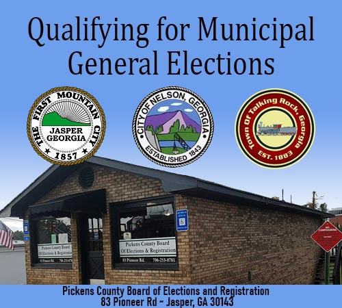 Qualifying for Municipal General Elections for Jasper, Nelson & Talking Rock August 19-23
