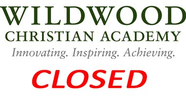 Wildwood Christian Academy Closed